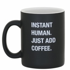 Just Add Coffee Mug
