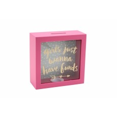 Girl's Just Want To Have Funds Wooden Money Box